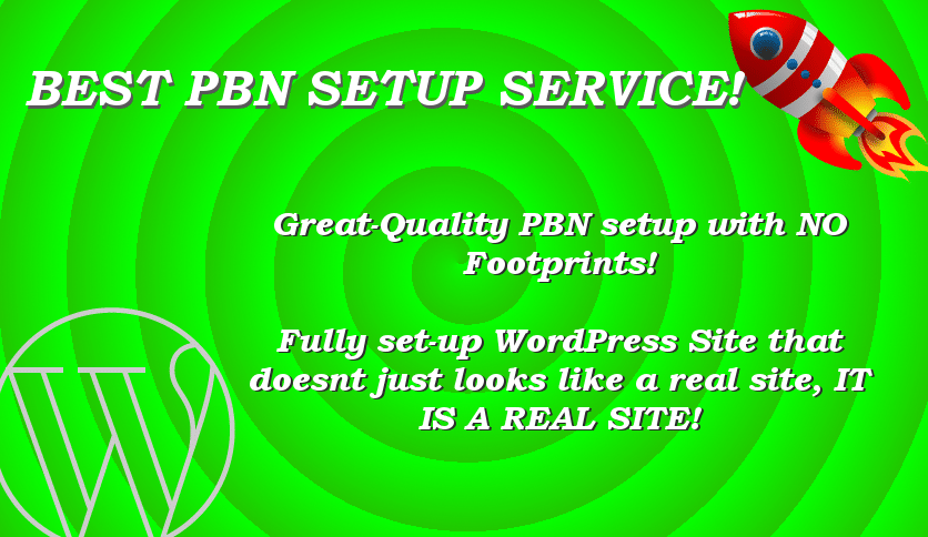 Best Quality PBN Setup Service