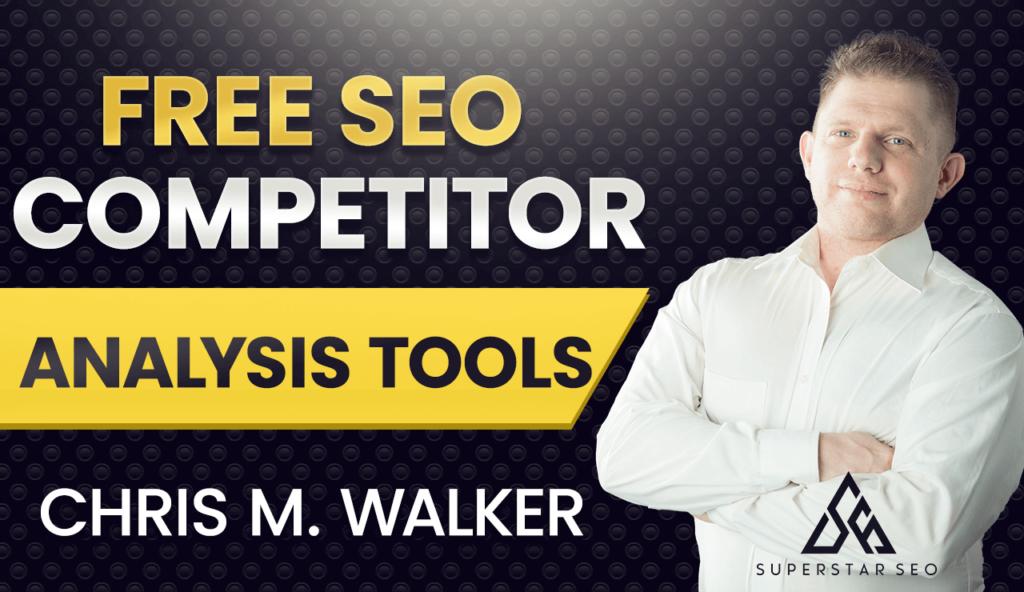 Free SEO Competitor Analysis Tools