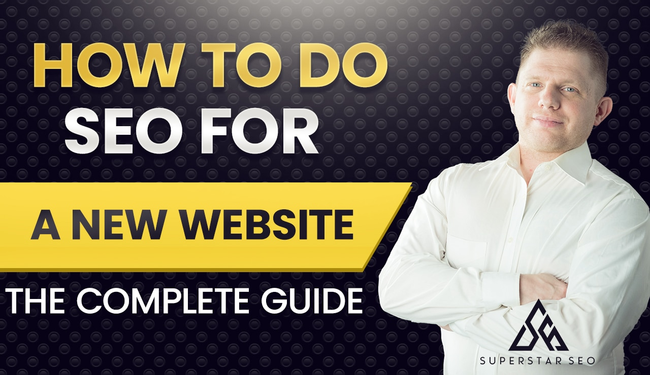 How To Do SEO For a New Website