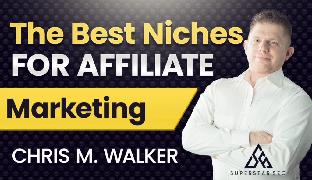 Best Niches For Affiliate Marketing In 2021
