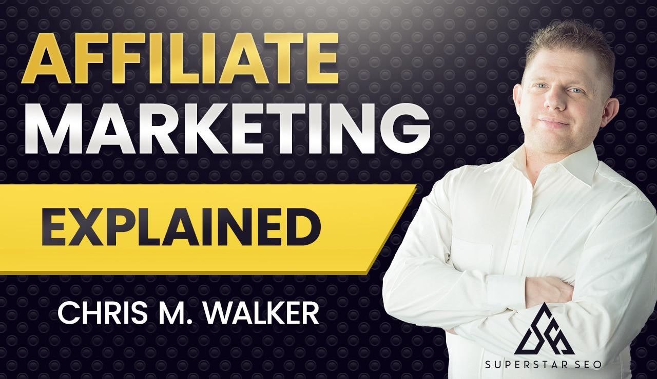 Affiliate Marketing Explained