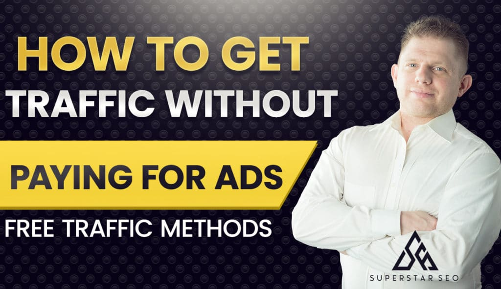 Free Website Traffic How To Make More Sales Without Spending Money On Ads