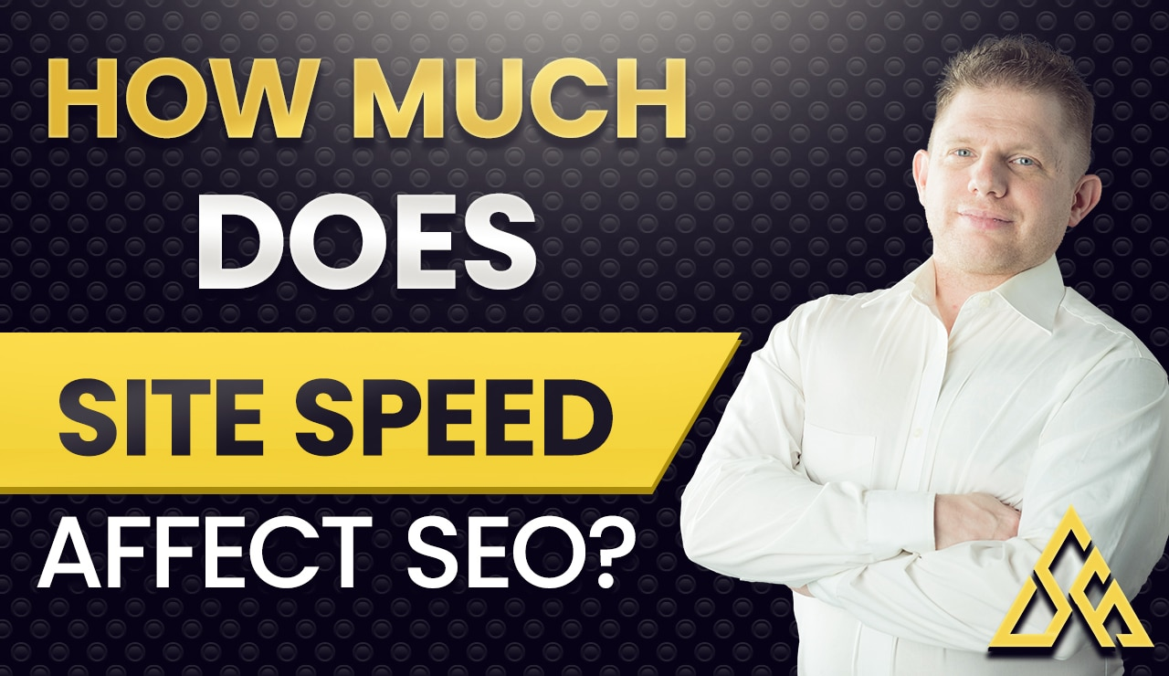 How Much Does Site Speed Affect SEO