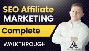 SEO affiliate marketing complete guide